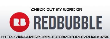 Shop Dualmask on Redbubble!