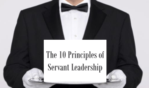 Ten Principles of Servant Leadership