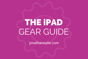 ipad gear guide