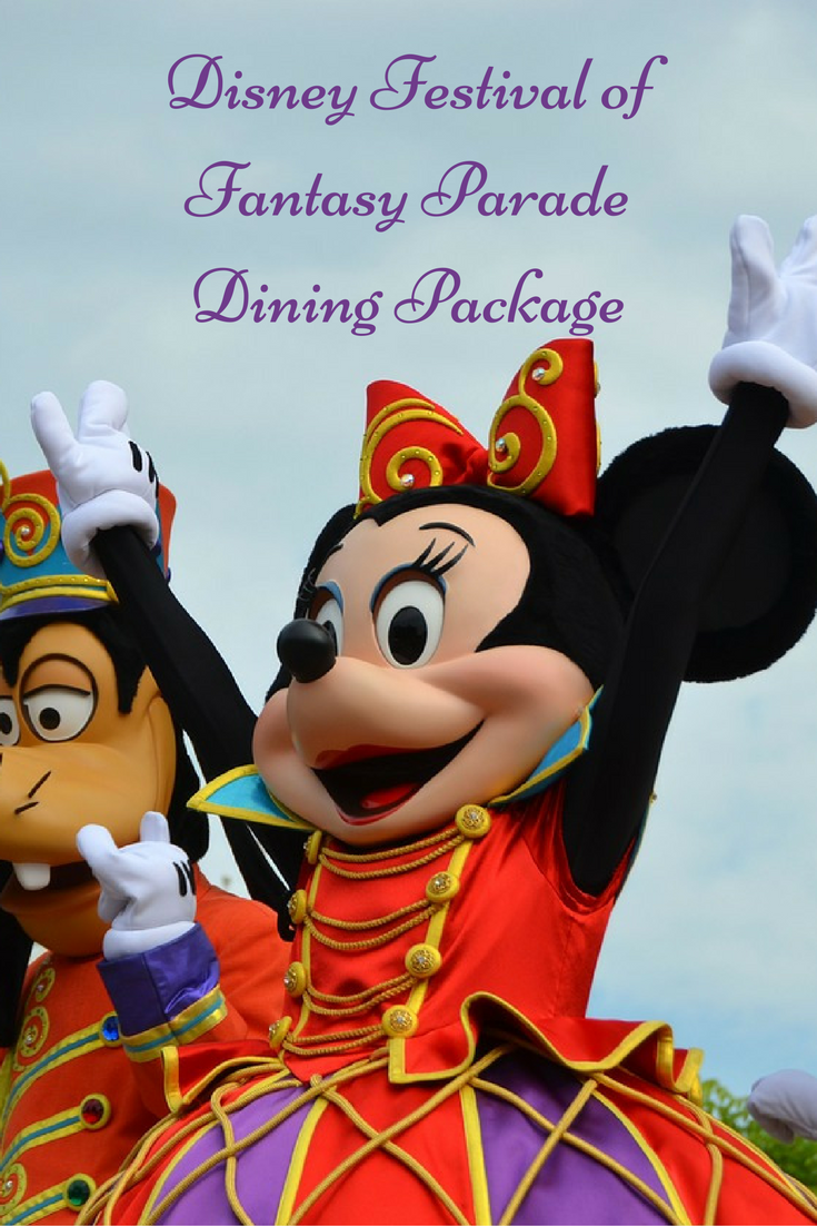 Disney Festival of Fantasy Parade Dining Package