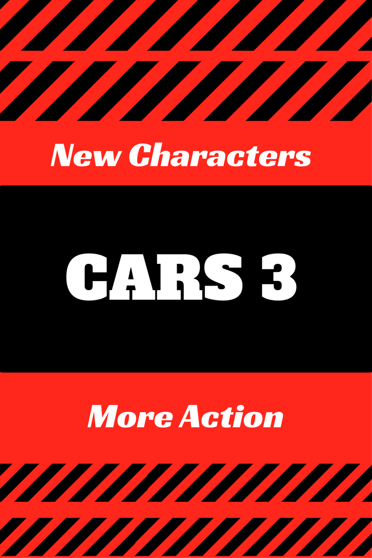 Buckle Up Cars 3 Is Racing Into Theaters