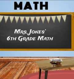 Mrs. Jones' Classes   6th Grade Math [ 670 x 1260 Pixel ]