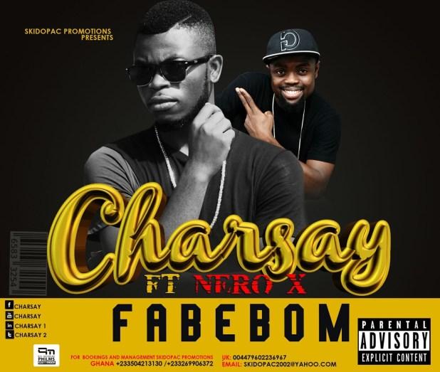 Charsay - Fabebom ft. Nero X