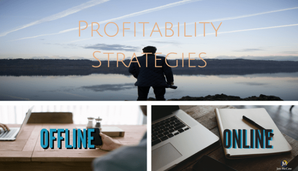 The Answer to Building a Business Which Creates Profit Offline And Online – It's A Simple Strategy