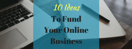 Money Finding Strategies to start a home business