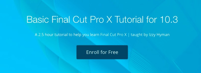 Free FCPX 10.3 Tutorials