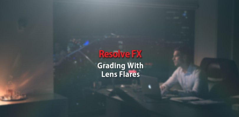 lens flares in DaVinci Resolve