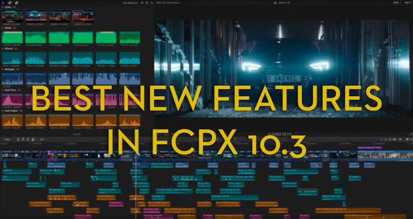 new features in latest version of fcpx