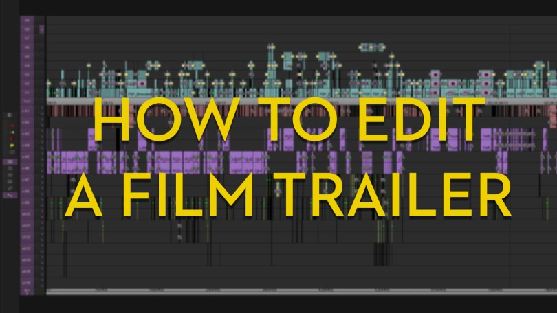 How to edit film Trailers