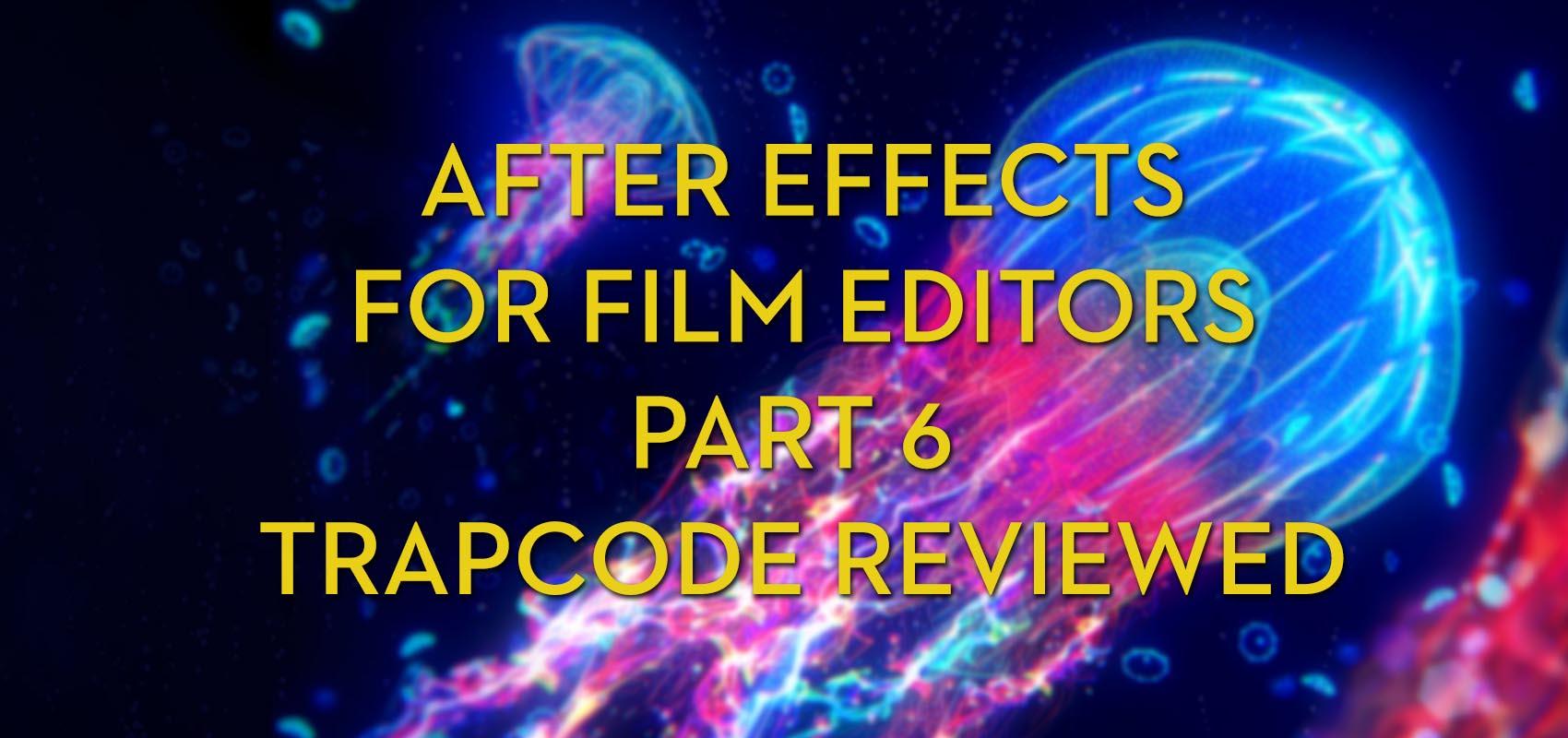 After Effects for Film Editors - Part 6 | Jonny Elwyn - Film