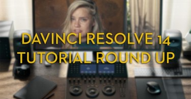 DaVinci Resolve 14 Tutorials