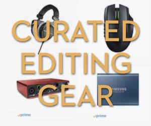 Curated Editing Gear