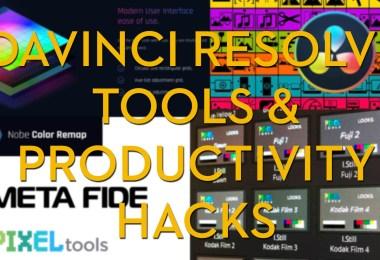 DaVinci Resolve Hacks and Tools