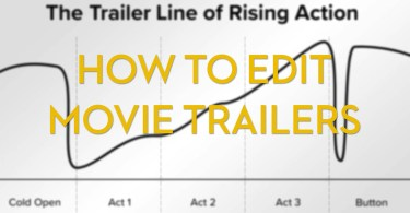 how to edit a movie trailer