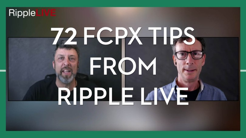 Ripple Live FCPX Tips