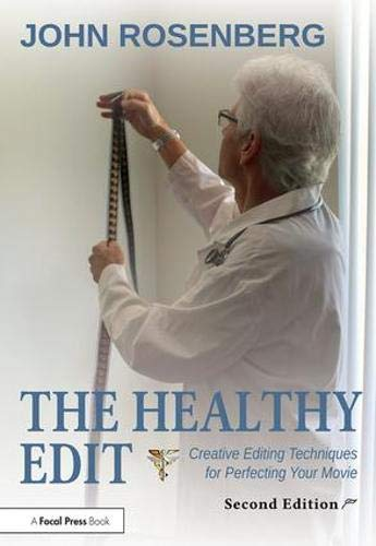 The Healthy Edit by John Rosenberg 2nd edition review