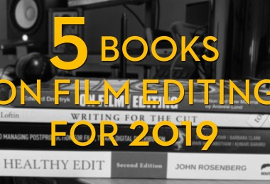 5 books to read on film editing for 2019