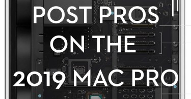 Film Editors on the 2019 mac Pro