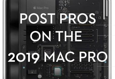 Film Editors on the 2019 mac Pro