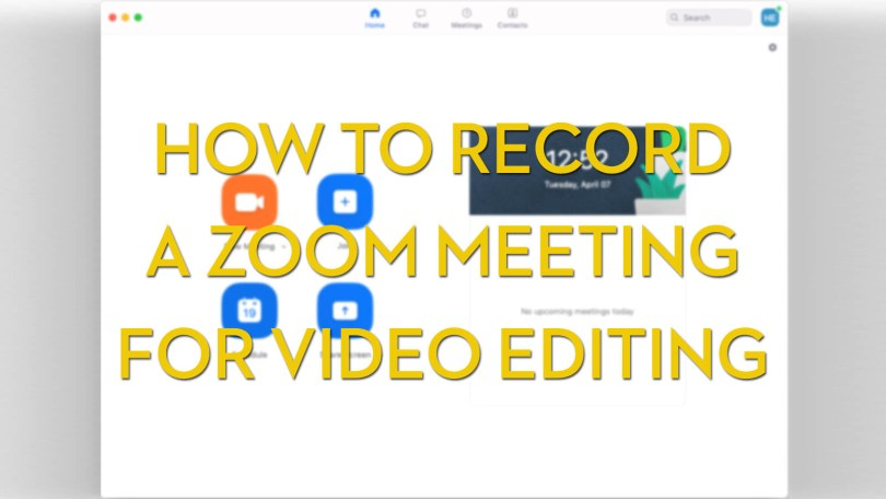 how to record a zoom meeting in hd for video editing