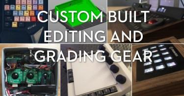 DIY and custom video editing gear