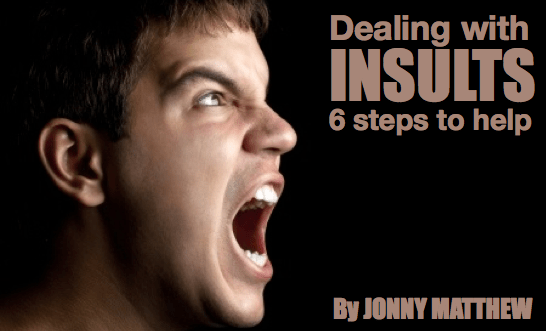 Dealing with insults – 6 steps to help…