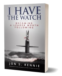 Order the book: I Have the Watch: Becoming a Leader Worth Following
