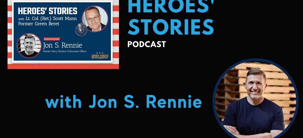 Heroes' Stories Podcast: Guest Jon S. Rennie