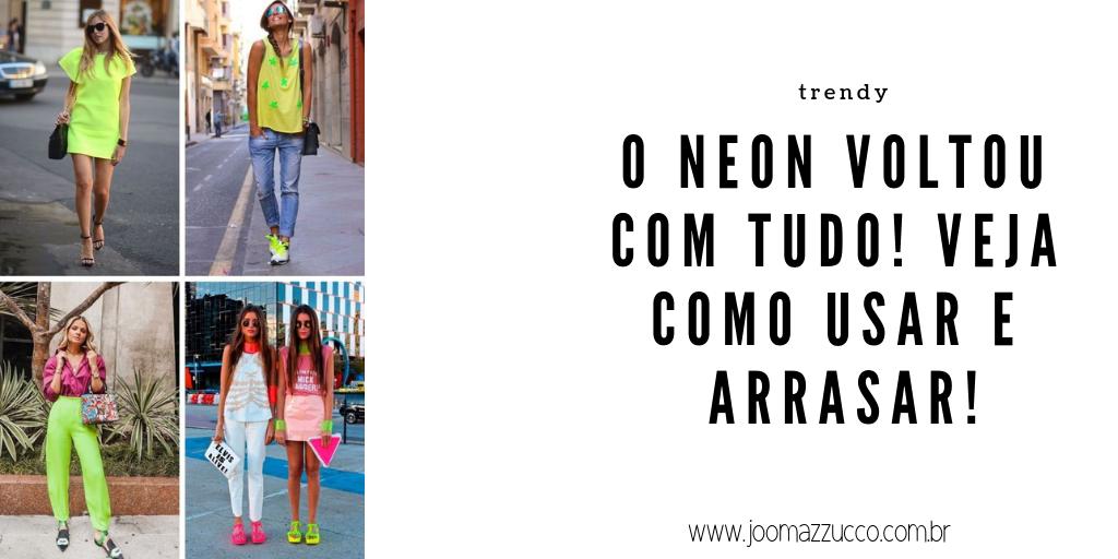 Elegance Functionality 18 - Trendy: Olha o Neon aí De Novo, Gente!