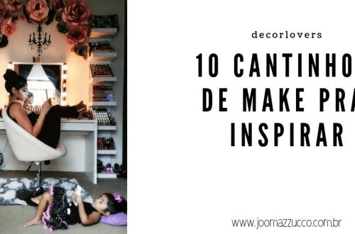 Elegance Functionality 24 - Decorlovers: 10 Cantinhos de Make pra Inspirar