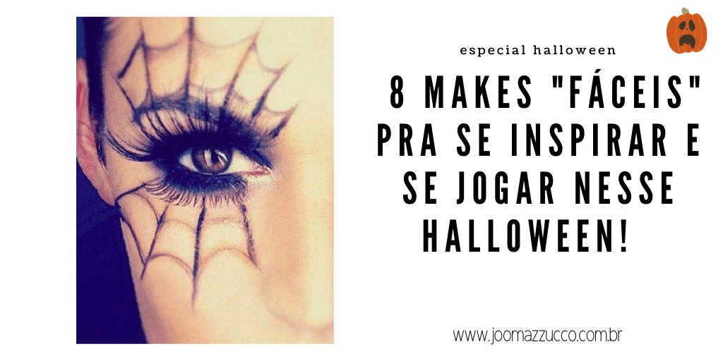 Elegance Functionality 3 - 8 Inspirações de Make Fácil para o Halloween