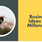 19 Small Business Ideas For Kenyan Millennials – 2020