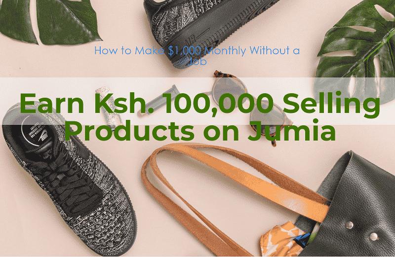 Make Money Online on Jumia Kenya
