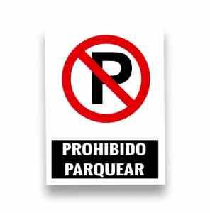Señalización Prohibido parquear