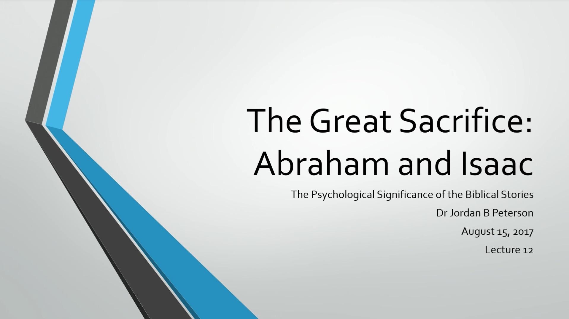 biblical series xii the great sacrifice abraham and isaac