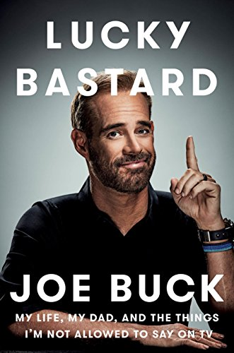 Book Review: Lucky Bastard: My Life, My Dad, and the Things I'm Not Allowed to Say on TV