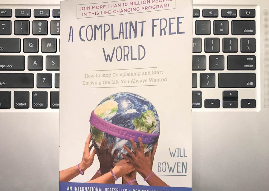 Book Review: A Complaint Free World