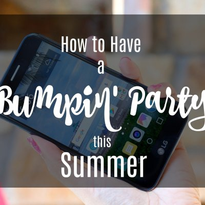 How to Have a Bumpin' Party this Summer #SummerIsForSavings