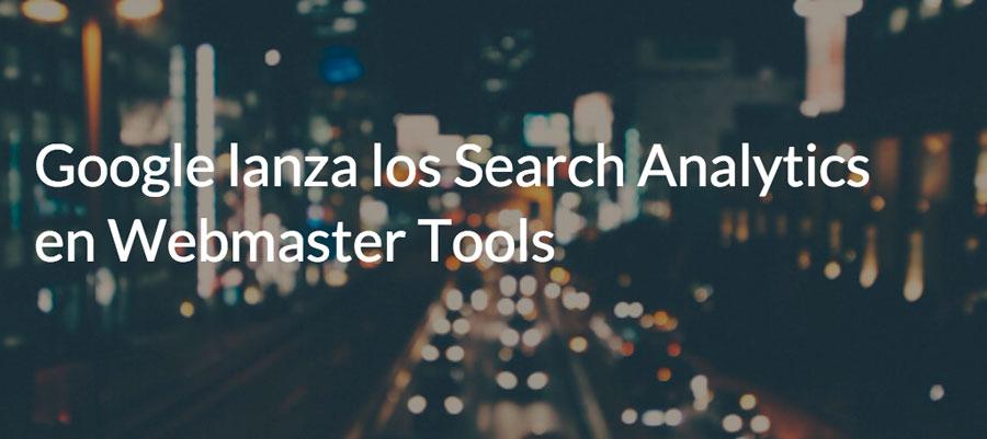 Google lanza los Search Analytics en Webmaster Tools