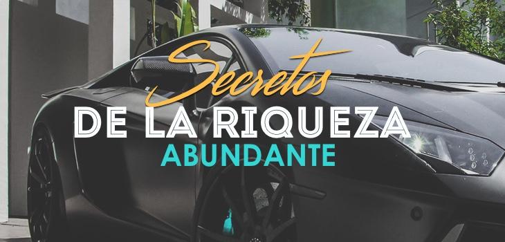 EP 08: 10 Secretos De La Riqueza Abundante