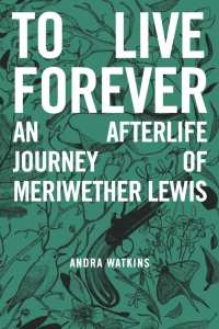 To Live Forever by Andra Wakins
