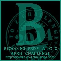 Day 1: Letter B of the A to Z Challenge