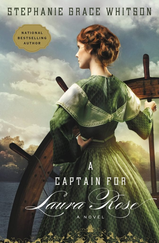 "Book Review | ""A Captain for Laura Rose"" by Stephanie Grace Whitson A new-to-me-author of #INSPY #HistFic!"