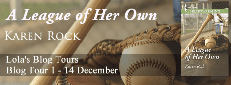 A League of Her Own Blog Tour via Lola's Blog Tours