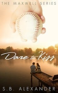 Dare to Kiss by S.B. Alexander