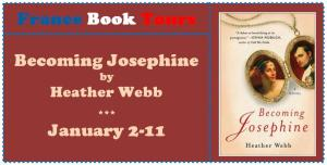 Becoming Josephine - France Book Tours