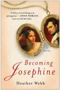 Becoming Josephine by Heather Webb