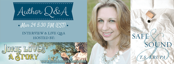 Live Author Q&A with T.S. Krupa Author of Safe and Sound on Jorie Loves A Story