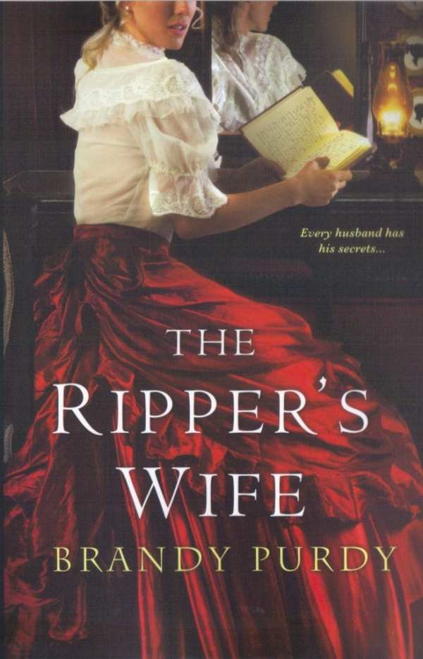 The Ripper's Wife by Brandy Purdy