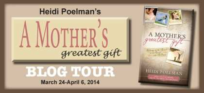 A Mother's Greatest Gift Blog Tour via Cedar Fort Publishing & Media
